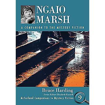 Ngaio Marsh - A Companion to the Mystery Fiction by Bruce Harding - 97