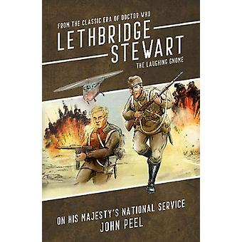 Lethbridge-Stewart - The Laughing Gnome Coda - On His Majesty's Nation