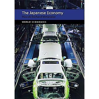 The Japanese Economy by Hiroaki Richard Watanabe - 9781788210515 Book