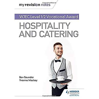My Revision Notes - WJEC Level 1/2 Vocational Award in Hospitality and