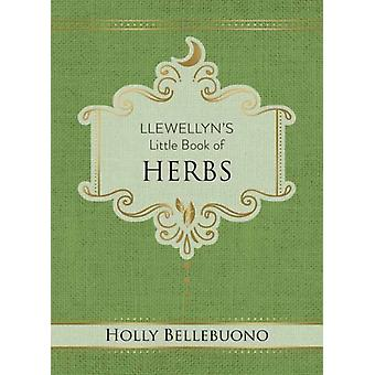 Llewellyns Little Book of Herbs by Holly Bellebuono