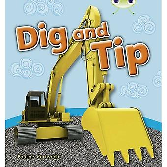 Dig and Tip: Non-Fiction Pink A (BUG CLUB)