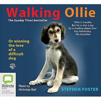 Walking Ollie by Foster & Stephen