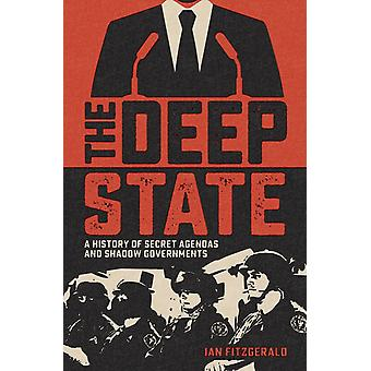The Deep State by Fitzgerald & Ian