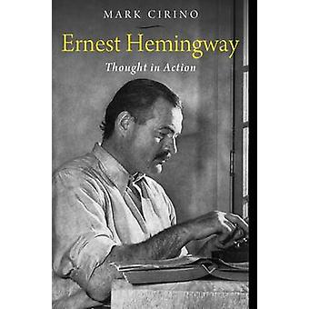 Ernest Hemingway - Thought in Action by Mark Cirino - 9780299286545 Bo