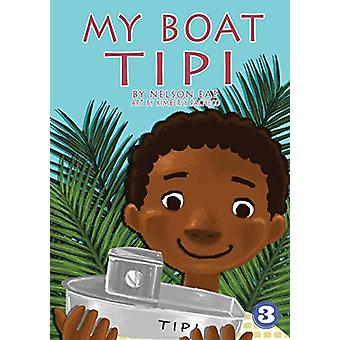 My Boat Tipi by Nelson Eae - 9781925901719 Book