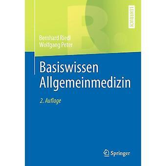Basiswissen Allgemeinmedizin-tekijä Bernhard Riedl & Wolfgang Peter