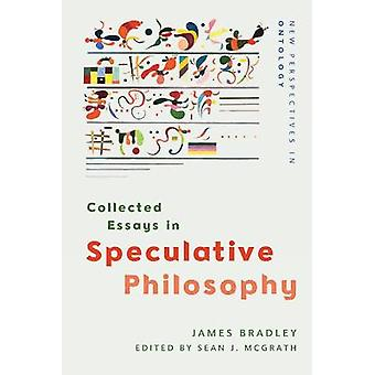 Collected Essays in Speculative Philosophy