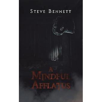 A Mindful Afflatus