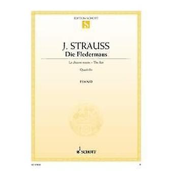 Strauss: Fledermaus-Quadrille Strauss (Son), Johann piano