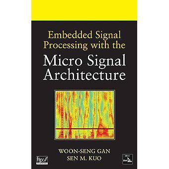 Integrierte Signalverarbeitung mit Mikro-Signal-Architektur von Woon