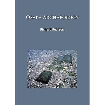 Osaka arkeologi av Richard Pearson - 9781784913755 bok