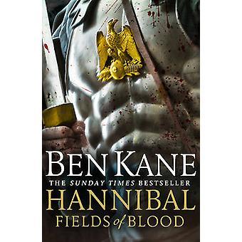 Hannibal - campos de sangue por Ben Kane - livro 9781848092389