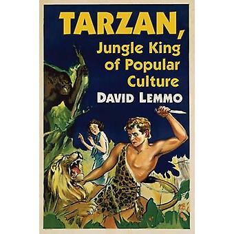Tarzan - rei da selva da Cultura Popular por David Lemmo - 978147666695