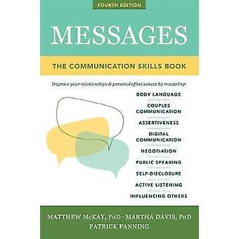 Viestit - Communications Skills Book Matthew McKay - 978168403