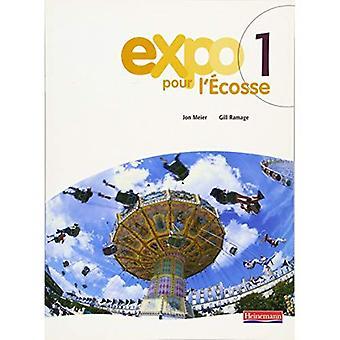 Expo Pour l'Ecosse élève Books for S1 et S2: Bk.1
