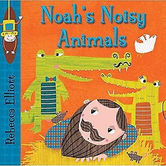 Noah's Noisy Animals (Rebecca Elliott Board Books)