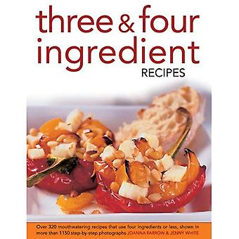 Tre; Fyra ingredienser recept