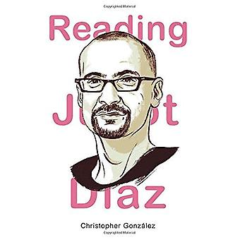Reading Junot Diaz (Latino and Latin American Profiles)