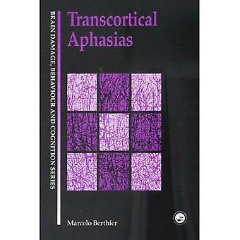 Transcorticale Aphasias