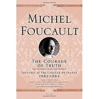 Le Courage de la vérité: le gouvernement de soi et les autres II: 1983-1984 (conférences au collège de France)