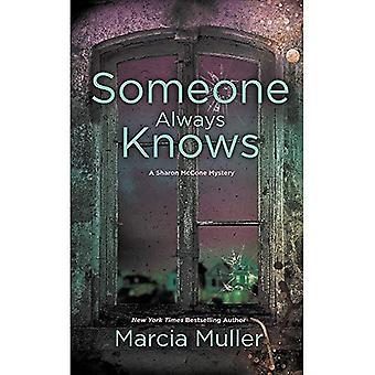 Quelqu'un sait toujours (Sharon McCone Mystery)