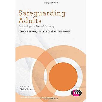 Salvaguardare gli adulti: Capacità di Scamming e mentale