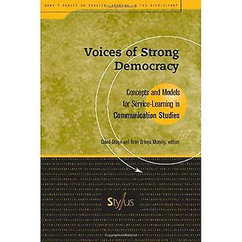 Voices of Strong Democracy: Concepts and Models for Service Learning in Communication Studies