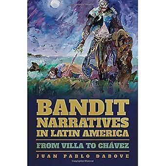 Narrativas del bandido en América Latina: de Villa a Chavez (iluminaciones: formaciones culturales de las Américas)