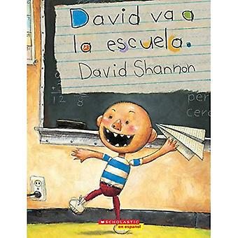 David Va a la Escuela = David Goes to School