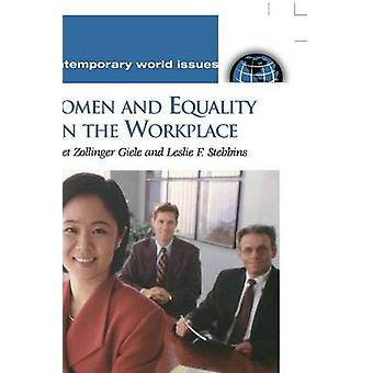 Women and Equality in the Workplace A Reference Handbook by Giele & Janet