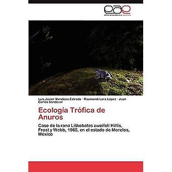 أنوروس دي تروفيكا إيكولوجيا من مندوزا استرادا & لويس خافيير