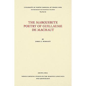 Die Marguerite Poesie von Guillaume de Machaut durch James I. Wimsatt - 9