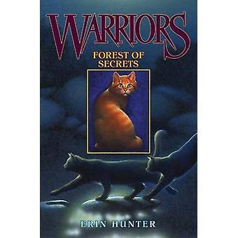 Warriors 3 - Forest of Secrets by Erin Hunter - 9780060000042 Book