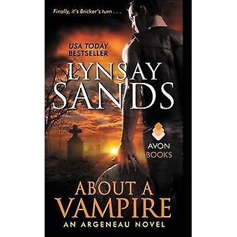 About a Vampire by Lynsay Sands - 9780062316028 Book
