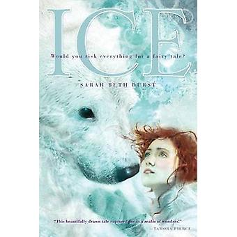 Ice by Sarah Beth Durst - 9781416986447 Book