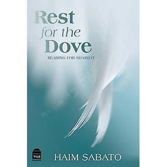 Rest for the Dove - Reading for Shabbat by Haim Sabato - Jessica Setbo