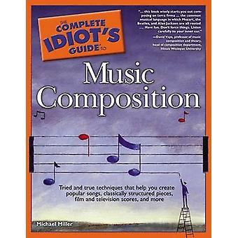 Music Composition - Cig by Miller Michael - 9781592574032 Book