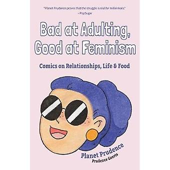 Bad at Adulting - Good at Feminism - Comics on Relationships - Life an