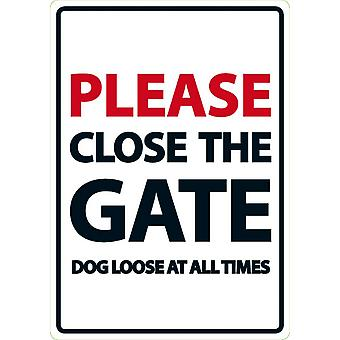 Best Pets Please Close The Gate Dog Loose at all Times Sign