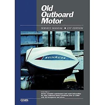 Old Outboard Motor Service Manual: v. 2