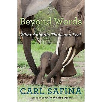Beyond Words by Carl Safina - 9780805098884 Book