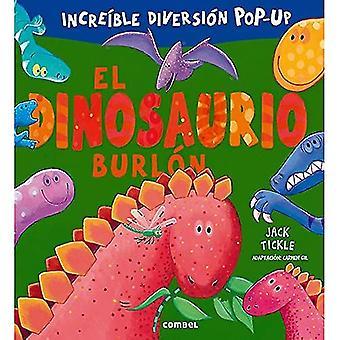 El Dinosaurio Burlon (Libros Cu-Cu Sorpresa)