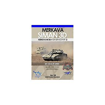 Desert Eagle Merrkava Siman 3D In IDF Service - Part 3  Softback Book