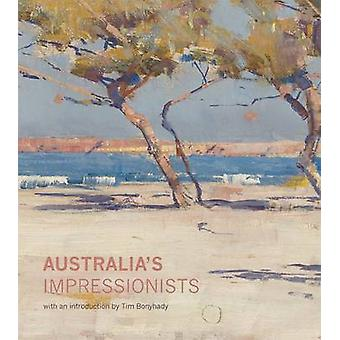Australias Impressionists by Christopher Riopelle