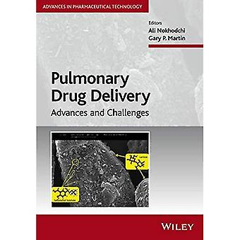 Pulmonary Drug Delivery: Advances and Challenges (Advances in Pharmaceutical Technology)