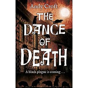 The Dance of Death by Croft & Andy