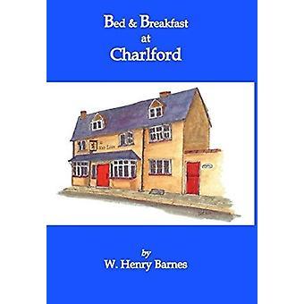Bed Breakfast in Charlford door W Henry Barnes