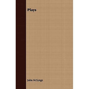 Plays by M.Synge & John