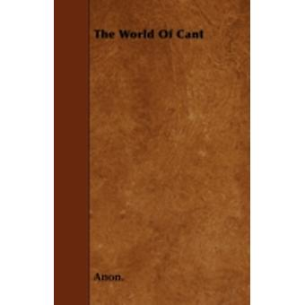 The World Of Cant by Anon.